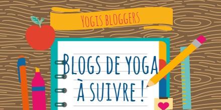Des blogs sur le yoga à suivre !